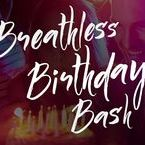 Breathless Birthday Bash / The Breathless Birthday Bash package has everything you and your friends need to party like rock stars including a multi-course dinner, pre-dinner drinks in your room, late night snacks, a beach spot just for your squad and more. Learn more: http://bit.ly/PinBdayBash
