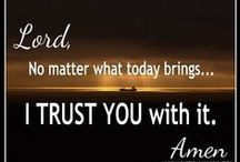 Life Situation, Lesson,Truth & Blessings..... / by Dianne