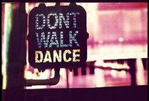 Dance / Once a dancer, always a dancer.