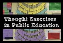 Thought Exercises in Public Education / Posts, thoughts, and reflections from my time as a 7th Grade ELA teacher.