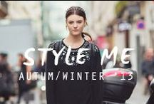 -▲ STYLE ME ▲- / FALL/ WINTER '12 &  '13