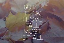 I love Fall! / Autumn Beauty