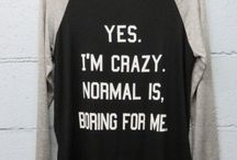 Normal is boring / Normal is soooooooooooo boring so just be yourself and be goofy