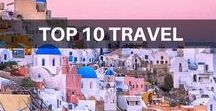 Top 10 Travel / Travel blog posts about top 10 travel, including destination guides.