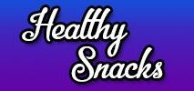 Healthy Snacks / Ways to make snaking healthier!
