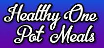 Healthy One Pot Meals / Healthy One Pot Meals