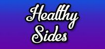 Healthy Sides / Healthy Side Dishes