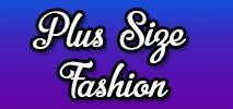 Plus Size Fashion / Fashion for the Curvy Girl