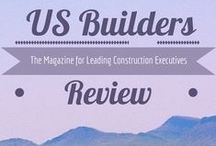 US Builders Review / A nationally recognized trade magazine connecting industry leaders and generating national exposure for featured business executives.