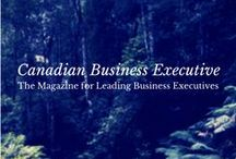 Canadian Business Executive / An industry-leading trade magazine connecting Canadian businesses and generating national exposure for featured business executives.