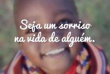 *Sorriso*