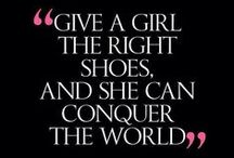 SHOES and MORE (quotes we love)
