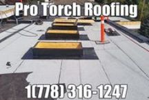 Vancouver Roofing BC /  Pro Torch Roofing understands the importance of your project, from commercial to residential, each roof is important to us. We provide the finest and highly experienced roofers that put roofing first.