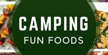 Camping fun food / Perfect foods for camping!
