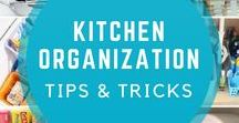 Kitchen organization / Practical tips and tricks that will help you organize your kitchen