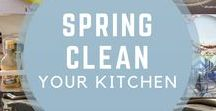 Spring Clean Your Kitchen / Tips and tricks for decluttering, cleaning and organizing your kitchen and keeping it that way.