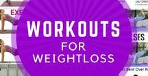 Workouts for Weight Loss / Workouts you can do from home for weight loss.