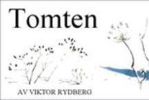 tomten / av Viktor Rydberg. Illustrerad av Harald Wiberg