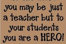 Teachers Need Inspiration Too!! / Encouraging and inspirational words for teachers