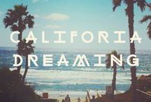 California Dreamin / California Good Vibes