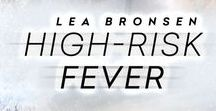 High-Risk Fever / Erotic GLBT/gay multipartner/ménage published in November 2014.