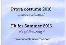 Prova Costume 2016 - Fit for Summer 2016 / Come arrivare alla prova costume 2016 col sorriso: un percorso di bellezza e benessere. Fit for Summer 2016: let's get there smiling