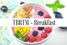 TBRTM - Breakfast Recipes / Breakfast recipes from the blog