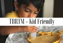 TBRTM - Kid Friendly / Kid friendly & kid approved recipes from the blog | www.thebellyrulesthemind.net