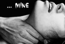 """Mine""~You Belong To Me"