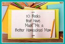 Teach: Homeschool / Encouragement & Activities