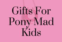 Gifts For Pony Mad Kids / Fantastic gift ideas and design inspiration for pony mad kids! A selection of t-shirts, jewellery, accessories, toys and games.