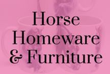 Horse Homeware and Furniture / Furniture and styling ideas to reuse old tack and make your home more horse friendly! From cushions, mugs, paintings, interior design, cards and fridge magnets!