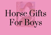 Horse Gifts for Boys / Horse gifts and activities for boys