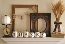 All About Fall/Thanksgiving / Fall and Thanksgiving Decorating and Craft Ideas / by VFW Auxiliary