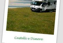 Castelli e Dimore. / La Storia narrata da antichi muri