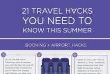 Top travel tips / Top tips and travel hacks for an amazing travel and holiday experience.
