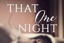 That One Night / Debut novel by Josie Wright Ideas, research.... Release Date: June 26th, 2015