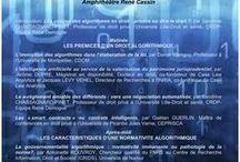 [Colloque] 2017/05 Le droit saisi par les algorithmes. Lorsque les algorithmes dicte(ro)nt le droit / 09h30-17h Faculté des sciences juridiques, politiques et sociales (amphi Cassin). Colloque organisé sous la direction scientifique de Sandrine Chassagnard-Pinet (Professeure, Université de Lille Droit et Santé) dans le cadre du cycle : Les algorithmes, nouveau déterminant des décisions et des actions.