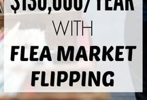 Flea Market Flipping / Ideas on how to make cash from another's trash.
