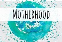Motherhood / Here you will find resources for motherhood/ parenting and family life.