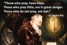 CF Saint Padre Pio / Please pin with discernment by checking of the pin is already on the Board and then exercise restraint to avoid duplicates.  Thank you. / by CatholicFeast