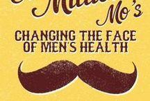 Movember (Men's Health) / The Month of Movember (November) Men's Health. Mustache.