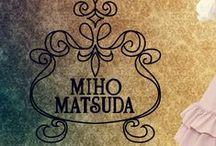 MIHO MATSUDA / ❤︎MIHO MATSUDA items at Wunderwelt online shop❤︎