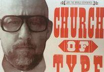 Kevin Bradley - Church of Type / Kevin's printing press-based artwork