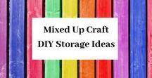Mixed Up Craft DIY Storage Ideas / A board full of all my diy storage ideas.