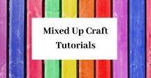 Mixed Up Craft Tutorials / A board full of all my tutorials
