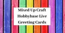 Hobbybase Live Greeting Cards / A board full of the projects I make every week for Hobbybase UK.