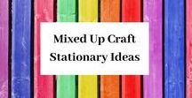 Mixed Up Craft Stationary Ideas / A board full of DIY stationary ideas.