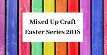 Easter Series 2018 / A board full of my Easter 2018 projects.