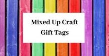 Mixed Up Craft Gift Tags / A board full of gift tags ideas.